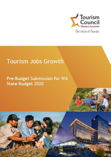 Tourism Jobs Growth - Pre-Budget Submission for WA State Budget 2020